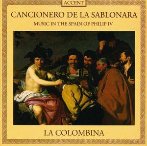 Cancionero de la Sablonara: Spain of Philip Iv