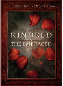 Kindred - The Embraced: The Original Vampire Saga
