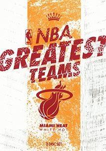 Nba-Greatest Teams Miami Heat: White Hot [Import]