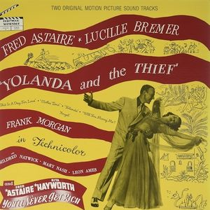 Yolanda and the Thief /  Never Get Rich (Original Soundtrack)