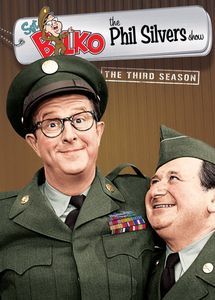 Sgt. Bilko - The Phil Silvers Show: The Third Season