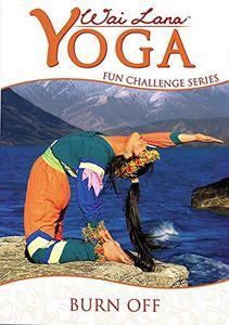 Wai Lana Yoga: Fun Challenge Series - Burn Off