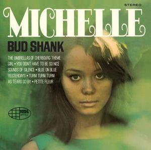 Michelle [Import] , Bud Shank