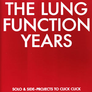 Lung Function Years: Solo & Side-projects To /  Var , Various Artists
