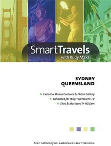 Smart Travels Pacific Rim With Rudy Maxa: Sydney Australia /  QueenslandAustralia