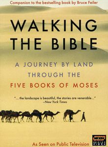 Walking the Bible: A Journey by Land Through the