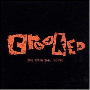 Crooked (Original Score)