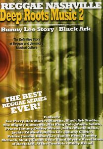 Deep Roots Music: Volume 2: The Bunny Lee Story /  Black Ark