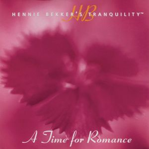 Hennie Bekker's Tranquility - a Time for Romance