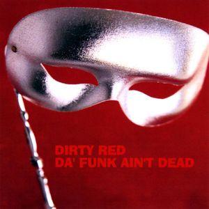 Da' Funk Ain't Dead