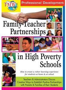 Family-Teacher Partnerships in High Poverty Schools