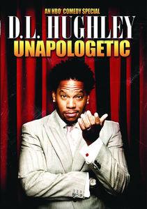 D.L. Hughley: Unapologetic