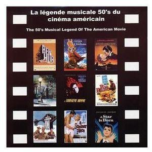 La Legende Musicale 50's Du Cinema [Import]