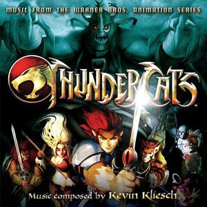 Thundercats (Music From the Warner Bros. Animation Series)