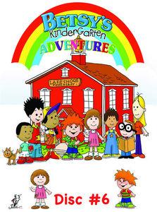 Betsy's Kindergarten Adventures: Volume 6