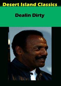 Dealin Dirty