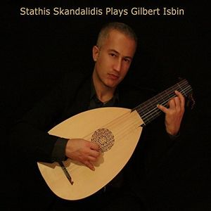 Stathis Skandalidis Plays Gilbert Isbin