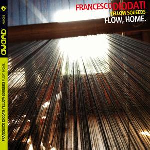 Flow, Home