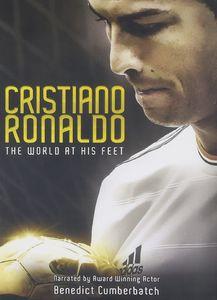 Cristiano Ronaldo: The World at His Feet