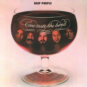 Come Taste the Band (35th Anniversary Edition) , Deep Purple