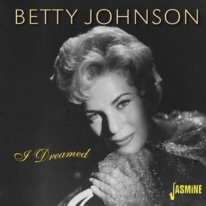 I Dreamed [Import] , Betty Johnson