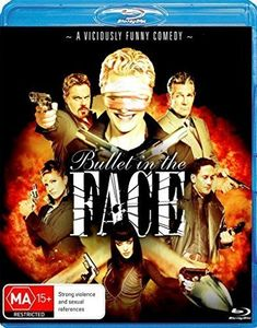 Bullet In The Face [Import]