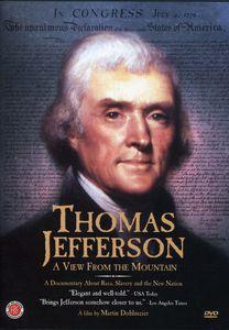 Thomas Jefferson: View From the Mountain