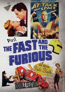 Attack From Space/ The Fast And The Furious