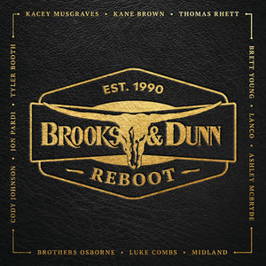 Reboot , Brooks & Dunn