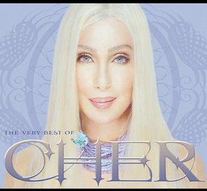 The Very Best Of Cher , Cher