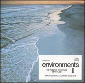 Environments 1: Psychologiaclly Ultimate Seashore