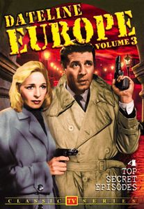 Dateline Europe: Volume 3 (Foreign Intrigue)