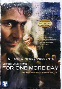 Oprah Presents: Mitch Albom's for One More Day