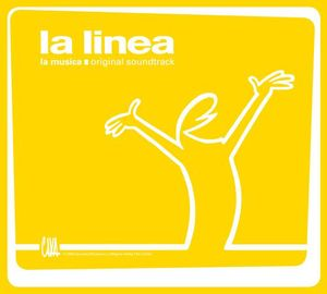 La Linea (Original Soundtrack)