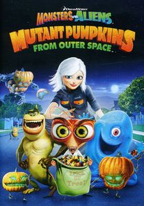Monsters Vs. Aliens: Mutant Pumpkins from Outer SP