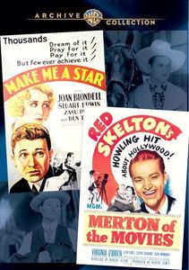 Make Me a Star /  Merton of the Movies
