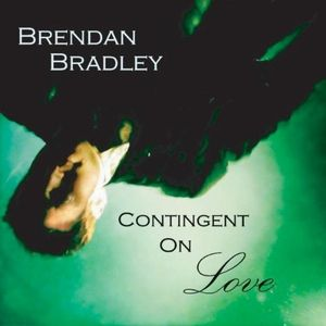 Contingent on Love