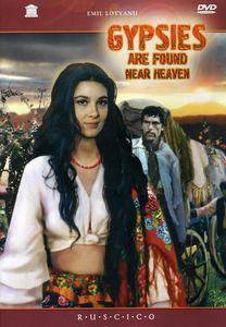 Gypsies Are Found Near Heaven