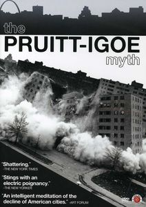 Pruitt-Igoe Myth
