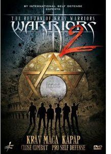 The Return of Krav Warriors 2: Krav Maga, Kapap, Close Combat