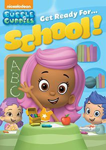 Bubble Guppies: Get Ready For...School!