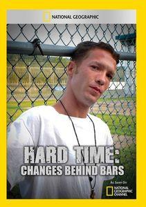 Hard Time: Changes Behind Bars