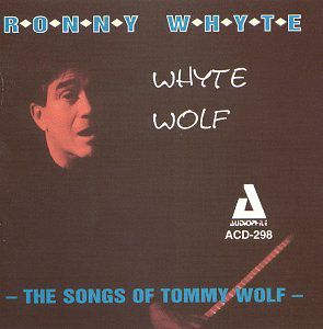 Whytewolf - the Songs of Tommy Wolf