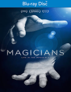 Magicians: Life of the Impossible