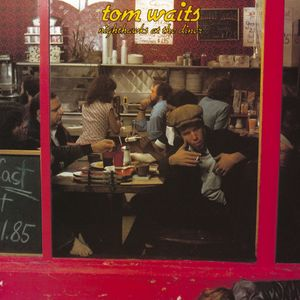 Nighthawks At The Diner (remastered) , Tom Waits