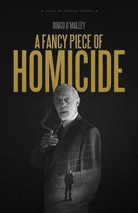 Fancy Piece Of Homicide