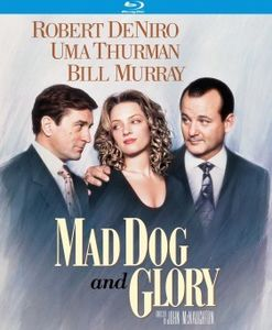 Mad Dog and Glory , Robert De Niro