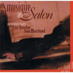 Musique Au Salon: Salon Works for Piano 4-Hands