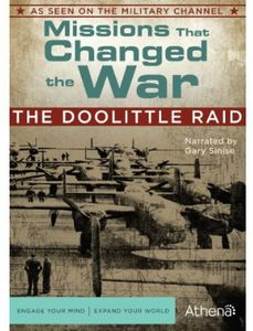 Missions That Changed the War: The Doolittle Raid