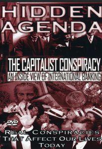 Hidden Agenda 1: Capitalist Conspiracy - Inside